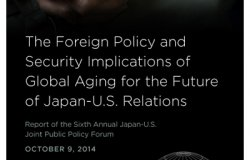 The Foreign Policy and Security Implications of Global Aging for the Future of Japan-U.S. Relations