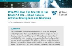 Who Will Own The Secrets In Our Genes? A U.S. – China Race in Artificial Intelligence and Genomics