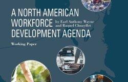 A North American Workforce Development Agenda