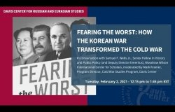 Fearing the Worst: How the Korean War Transformed the Cold War