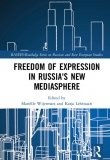 Freedom of Expression in Russia's New Mediasphere