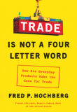 Book Cover of Trade Is Not a Four-Letter Word